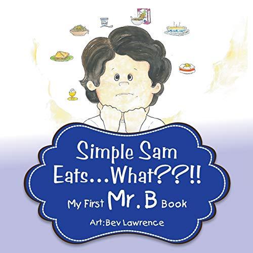 9780996236805: Simple Sam Eats What?!