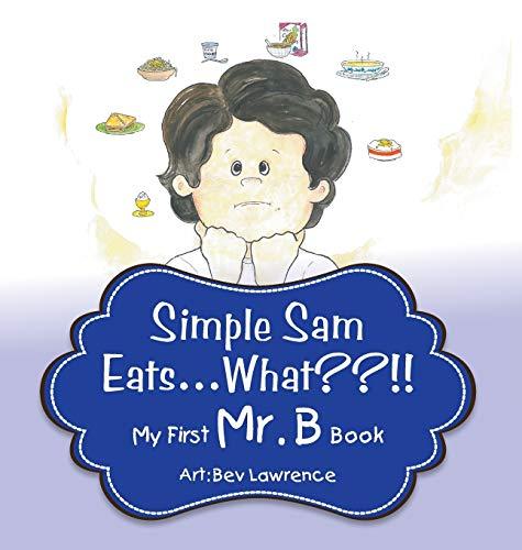 9780996236829: Simple Sam Eats What?!