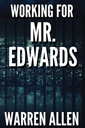 9780996239400: WORKING FOR MR. EDWARDS