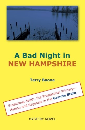 9780996239721: A Bad Night in NEW HAMPSHIRE (New England Mysteries) (Volume 3)