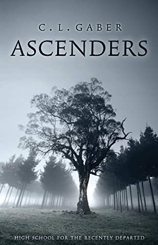 9780996242028: Ascenders: High School for the Recently Deceased (Ascenders Saga) (Volume 1)