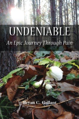 9780996244206: Undeniable: An Epic Journey Through Pain