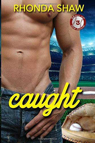 9780996253819: Caught: Men of the Show 3 (Volume 3)