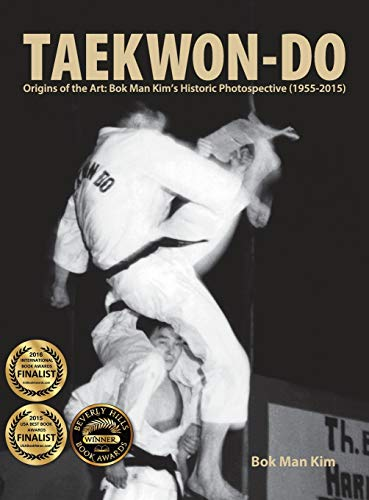 Taekwon-Do: Origins of the Art: Bok Man: KIm, Bok Man
