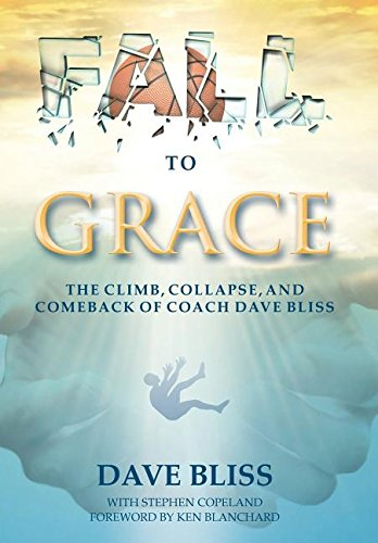 FALL TO GRACE: Dave Bliss