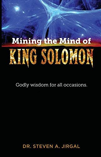 MINING THE MIND OF KING SOLOMO: Jirgal, Dr Steven