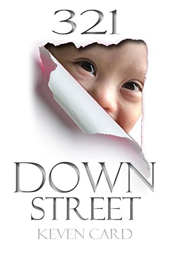 321 Down Street (Volume 1): Card, Keven M