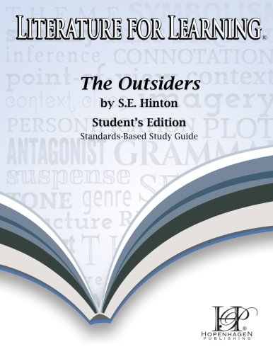 9780996268363: Literature for Learning The Outsiders Study Guide Student's Edition