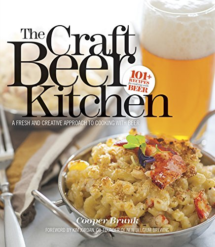 9780996268905: The Craft Beer Kitchen: A Fresh and Creative Approach to Cooking with Beer