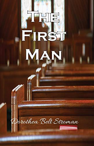 9780996269520: The First Man
