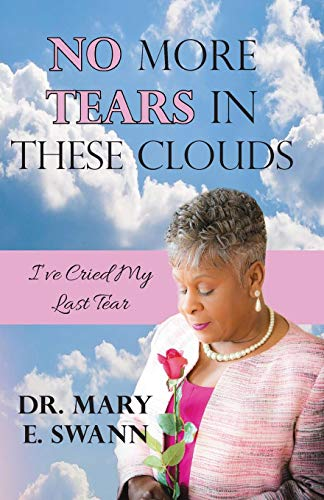 9780996269551: No More Tears In These Clouds