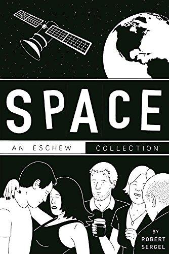 Space: An Eschew Collection: Robert Sergel