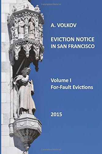 9780996274418: Eviction Notice In San Francisco.: Volume I. For-Fault Evictions.
