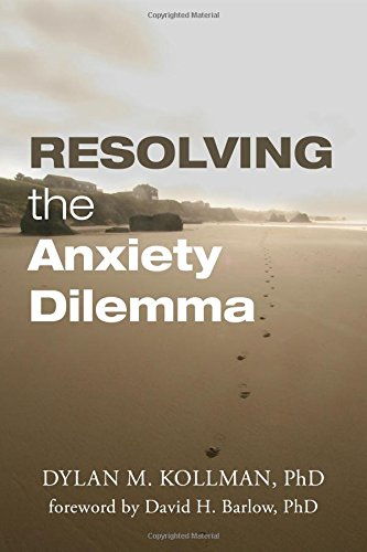 9780996276504: Resolving the Anxiety Dilemma