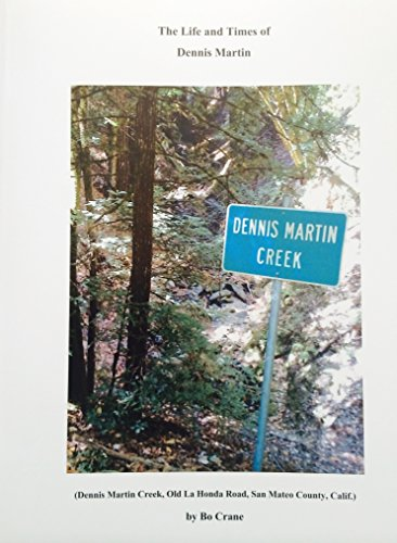 9780996277105: The Life and Times of Dennis Martin