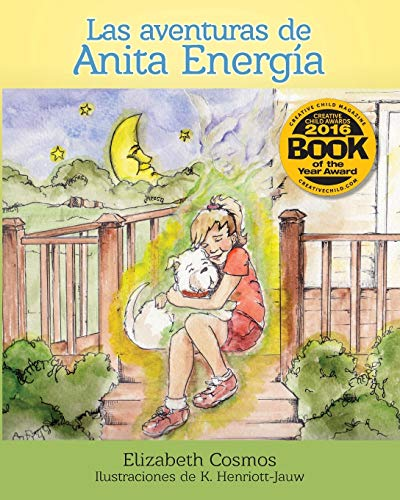 9780996278065: Las aventuras de Anita Energía (Book I)