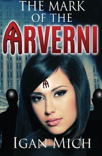 9780996280204: The Mark of the Arverni (Volume 1)