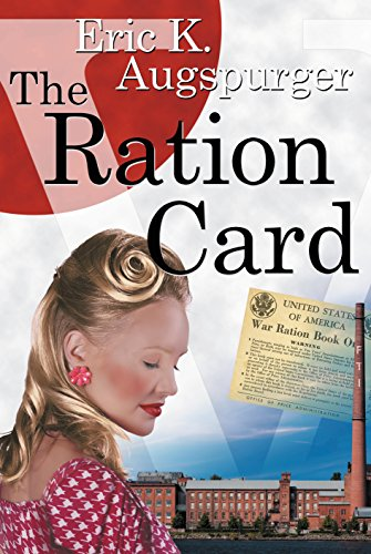 The Ration Card: Eric K. Augspurger