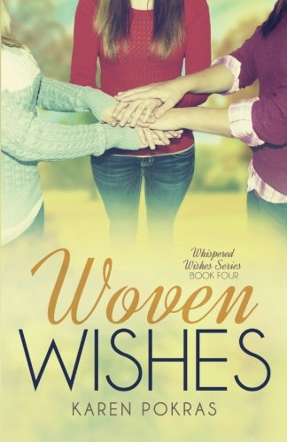 9780996284332: Woven Wishes (Whispered Wishes) (Volume 4)