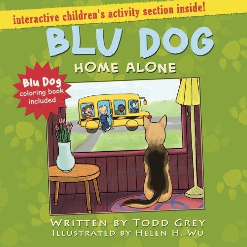 9780996284509: BLU DOG Home Alone