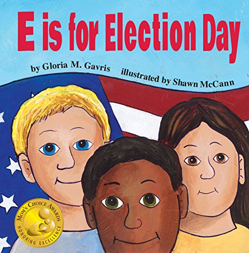 9780996288101: E Is for Election Day