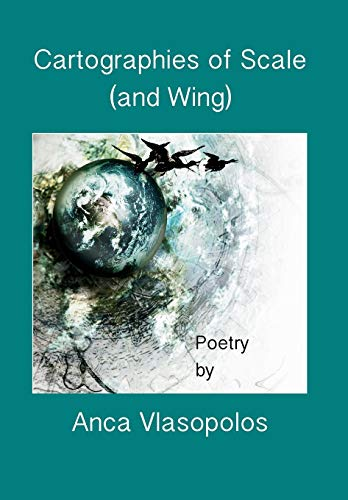 9780996292016: Cartographies of Scale (and Wing)