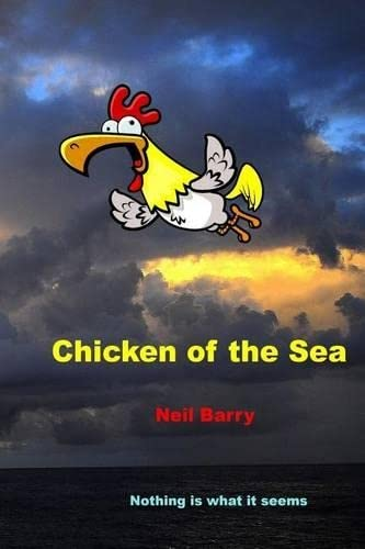 9780996292610: Chicken of the Sea (Volume 1)