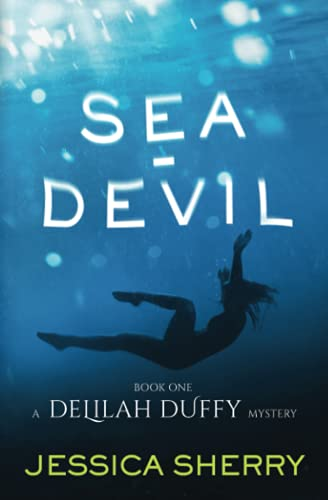 9780996294102: Sea-Devil: A Delilah Duffy Mystery