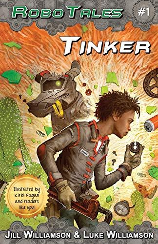 9780996294508: Tinker (RoboTales, book 1)