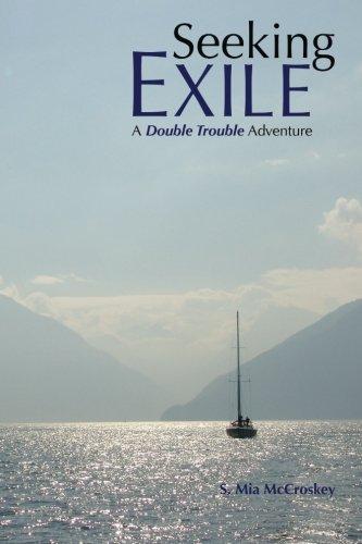 Seeking Exile (Double Trouble) (Volume 1): McCroskey, S Mia