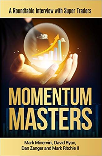 9780996307901: Momentum Masters - A Roundtable Interview with Super Traders - Minervini, Ryan, Zanger & Ritchie II