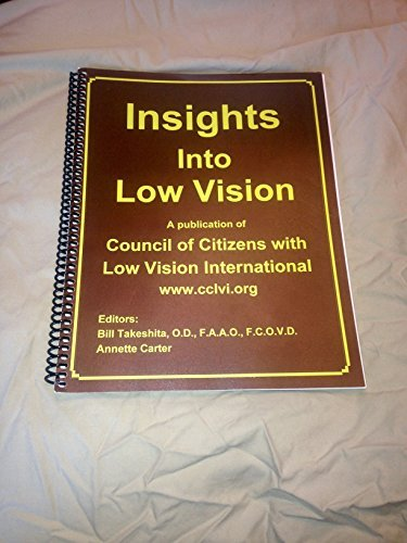 9780996308007: Insights Into Low Vision
