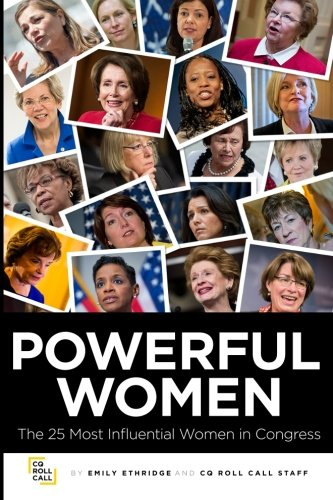 9780996311007: Powerful Women: The 25 Most Influential Women in Congress