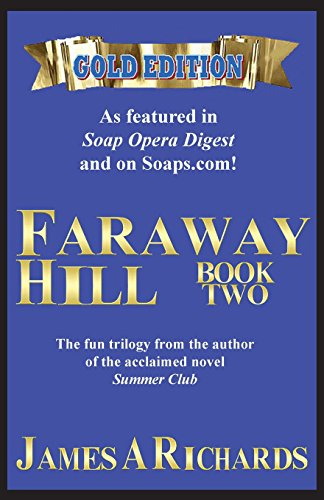 Faraway Hill Book Two (Gold Edition): Richards, James A