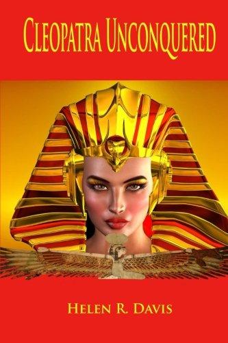 9780996325523: Cleopatra Unconquered (Volume 1)