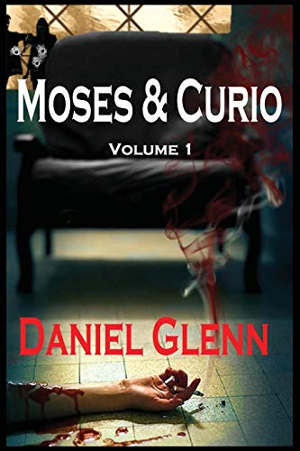 9780996330046: Moses and Curio: Volume 1