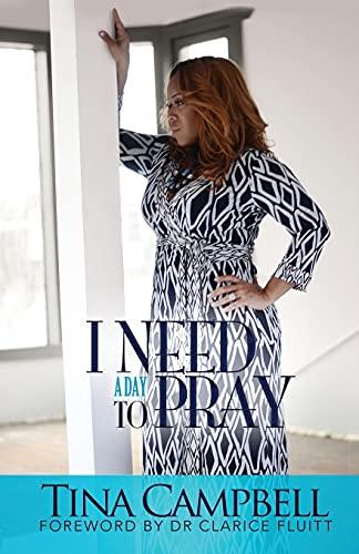 9780996330206: I Need A Day To Pray