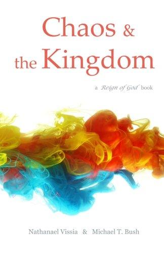 Chaos and the Kingdom: Nathanael Vissia