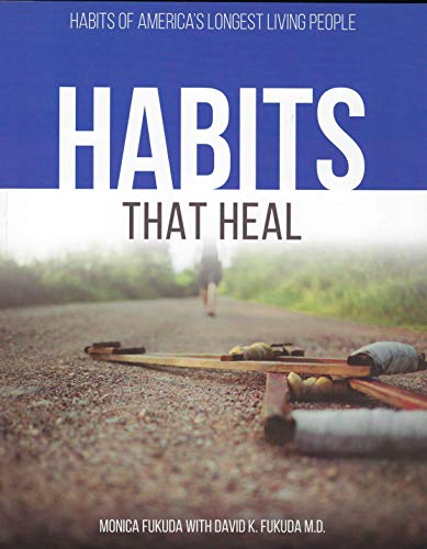9780996338004: Habits that Heal: Habits from America's Longest Living People