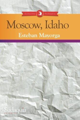 9780996341011: Moscow, Idaho (Spanish Edition)