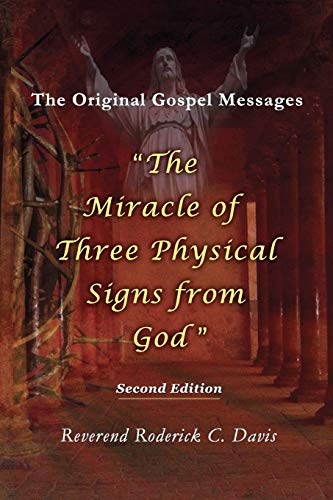 9780996343411: The Miracle of Three Physical Signs from God: Second Edition