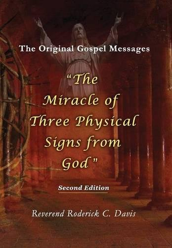 9780996343428: The Miracle of Three Physical Signs from God: Second Edition