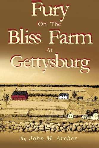 9780996345545: Fury on the Bliss Farm at Gettysburg