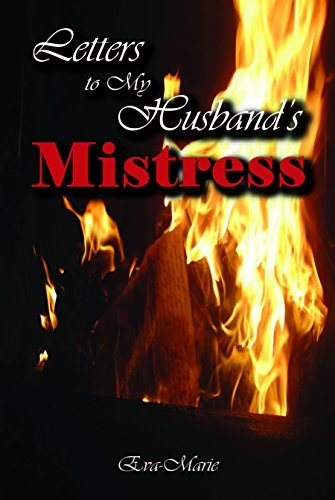9780996350808: Letters to My Husband's Mistress