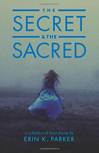 9780996352628: The Secret and the Sacred