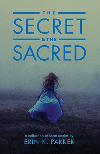 9780996352642: The Secret and the Sacred