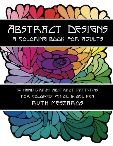 9780996354318: Abstract Designs: A coloring book for adults