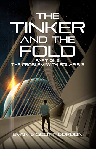 9780996357432: The Tinker & The Fold: Book 1 - Problem with Solaris 3