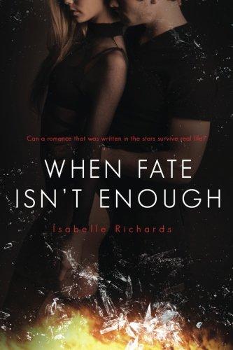 9780996362306: When Fate Isn't Enough (When Fates Collide)