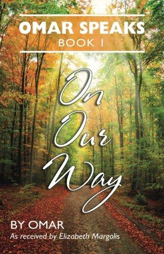 9780996363006: Omar Speaks: On Our Way Book 1 (Volume 1)